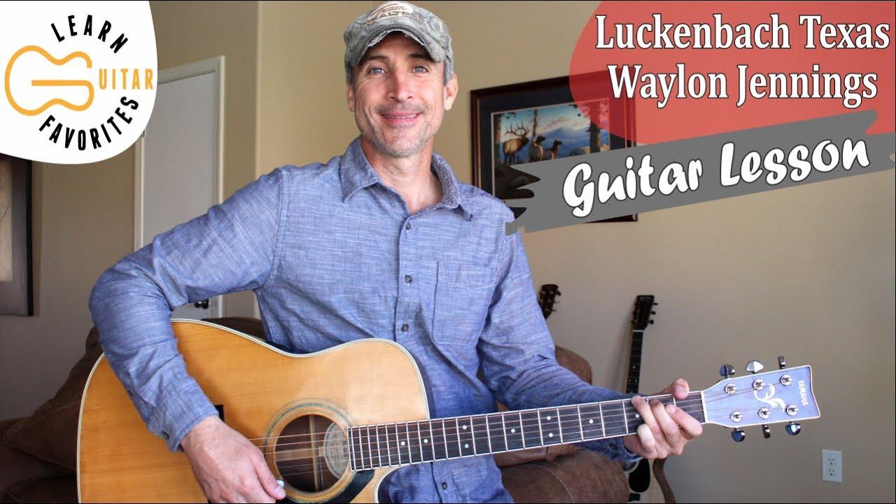 Luckenbach Texas   Waylon Jennings & Willie Nelson   Guitar Lesson