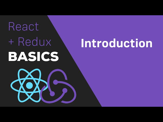 ReactJS / Redux Tutorial - #1 Introduction