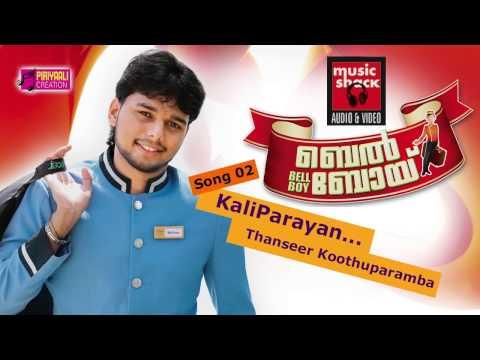 Thanseer Koothuparamba New Malayalam Mappila Album Song 2013 - Bellboy - Kaliparayaan