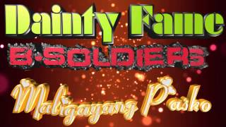 Dainty Fame & B-Soldiers - Maligayang Pasko