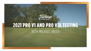 Michael Breed Tests the Titleist Pro V1 and Pro V1x