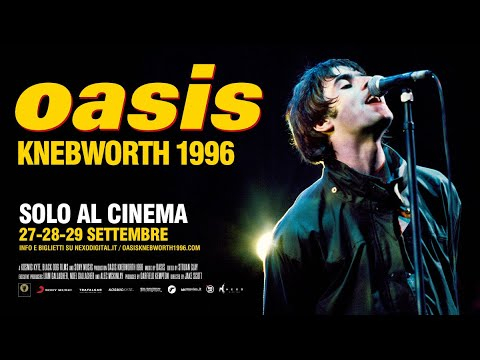 OASIS KNEBWORTH 1996 al cinema dal 27 al 29 settembre