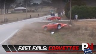 Fast Fails: Corvette Edition