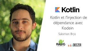 Kotlin et l'injection de dépendance avec Kodein - Salomon Brys