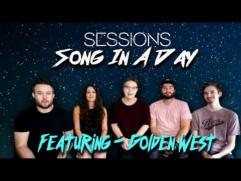Song in a Day - Golden West