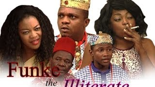 Repeat youtube video Funke The Illiterate  -     Nigeria Nollywood Movie 2014