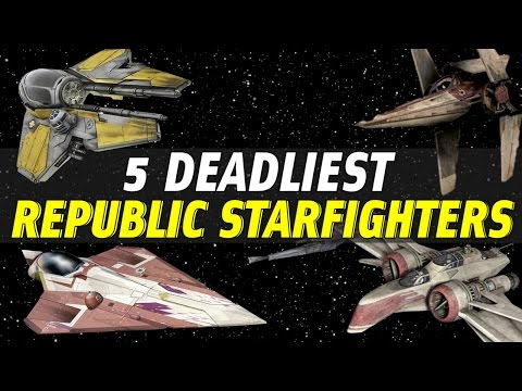 5 Deadliest Republic Star Fighters | Star Wars Ranked
