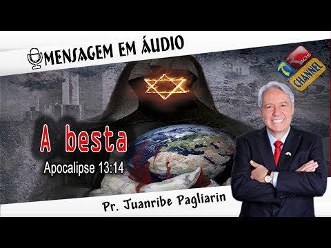 A besta - Pr. Juanribe Pagliarin - Pregação Evangélica (Mensagem em Áudio)