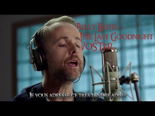 billy-boyd-the-last-goodbye-vostfr-xantar
