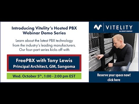 Vitelity's Hosted PBX Webinar Demo Series Part 1 - FreePBX with Tony Lewis  Part 1