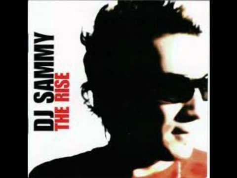 RISE AGAIN - DJ Sammy [HQ]
