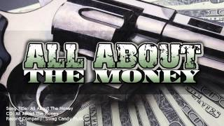 ALL ABOUT THE MONEY – INDIE RAP MUSIC