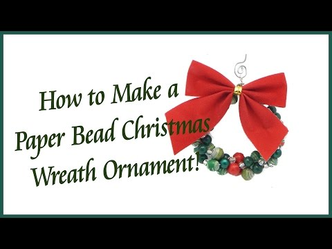 How to Make a Paper Bead Christmas Wreath Ornament