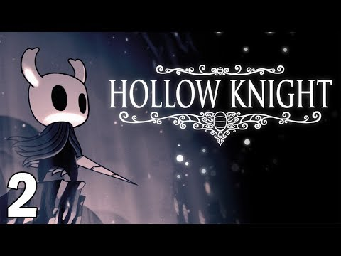 Back Into The Depths! - Hollow Knight Gameplay - Part 2
