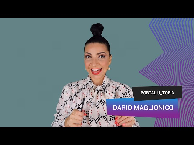 Portal U_topia - Dario Maglionico, tempo, espaço e vidas paralelas