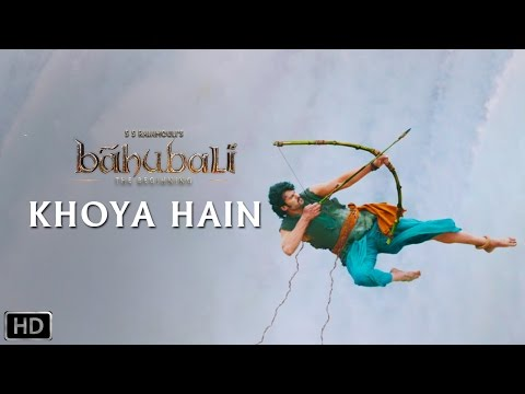 Khoya Hain | Official Song | Baahubali -...