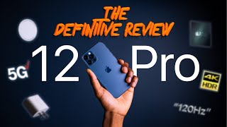 iPhone 12 Pro & Pro Max - The Definitive Review