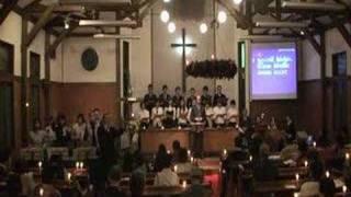 「きよしこの夜」2007年12月24日キャンドルサービスでのチャイム&聖歌隊の演奏.