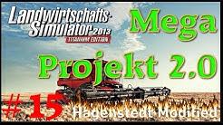 LS13 MEGA PROJEKT 2.0 - #15 Randy ist schnippig★Let's Play★