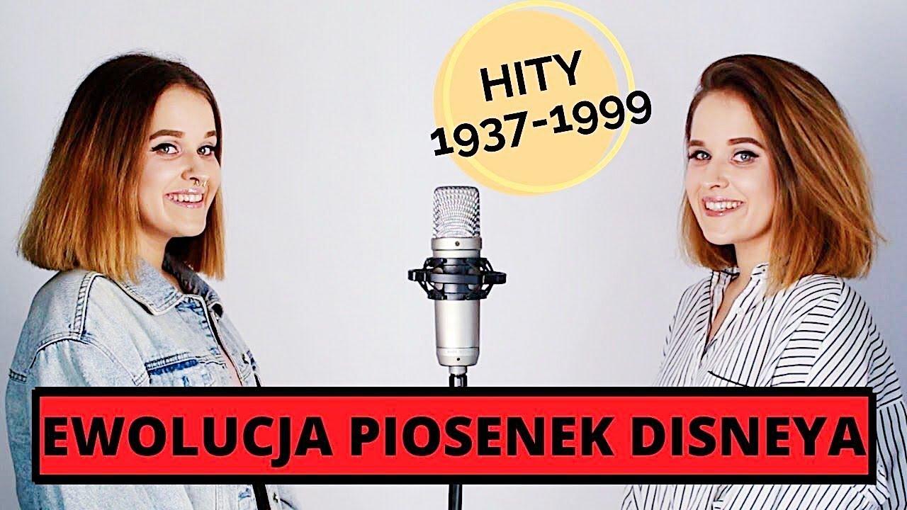 EWOLUCJA PIOSENEK Z BAJEK DISNEYA - Sandra Rugała