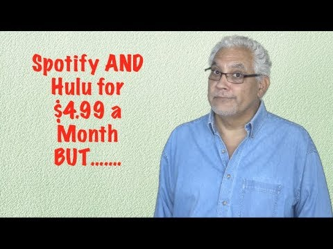 Get Spotify AND Hulu For $4.99 A Month If.....