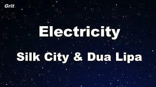 Electricity feat. Diplo & Mark Ronson - Silk City, Dua Lipa Karaoke 【No Guide Melody】 Instrumental Mp3