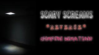 Scary Screams - Reverse (Simfoni Kematian)