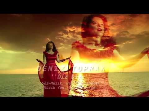Deniz Toprak - Diz Dize [ 2014 © ARDA Müzik ]