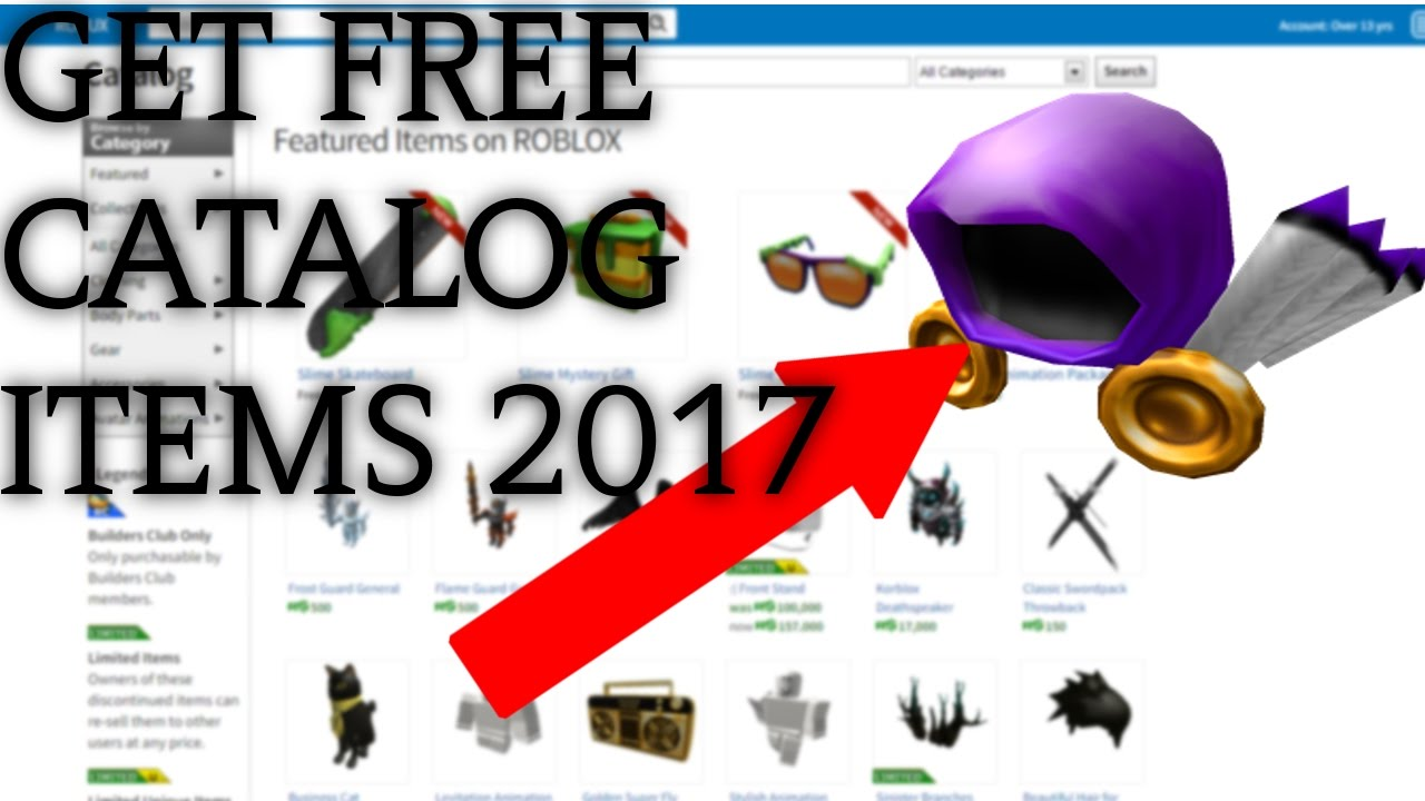 How To Get Free Catalog Items On Roblox 2017 Fast Working