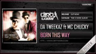 Da Tweekaz ft MC Chucky - Born This Way (Official HQ Preview)