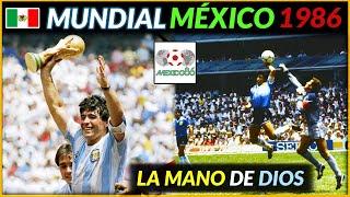 MUNDIAL MÉXICO 1986 🇲🇽 | Historia de los Mundiales