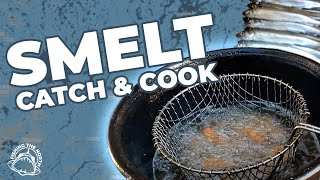 SMELT!!! Catch|Clean|Cook