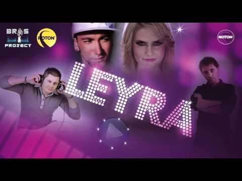 BROS PROJECT - Leyra feat. RELLA ROXX & SHAYAN (The Perez Brothers & dj PM Remix)