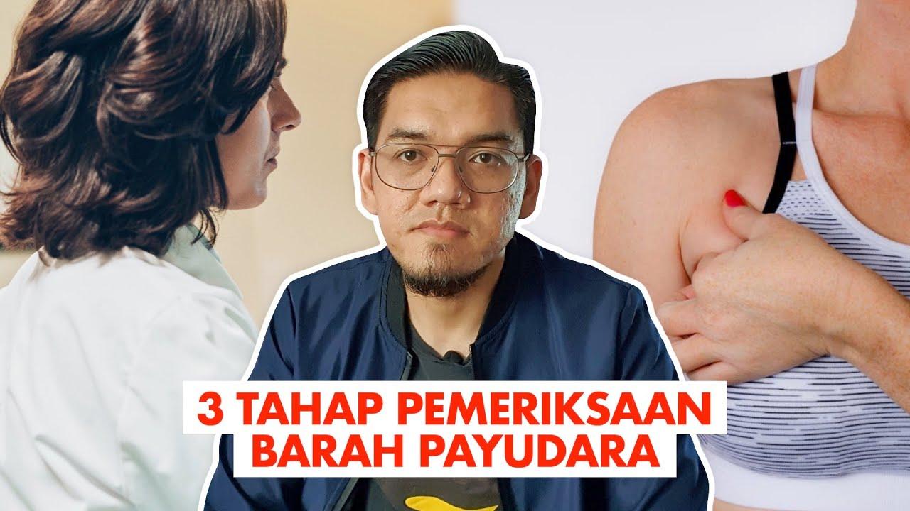 Download 3 Tahap Pemeriksaan Barah Payudara