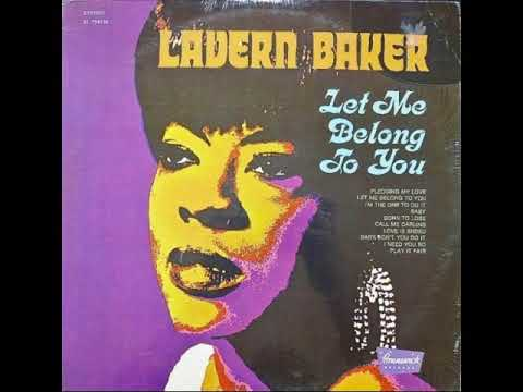 Lavern Baker I'm The One To Do It