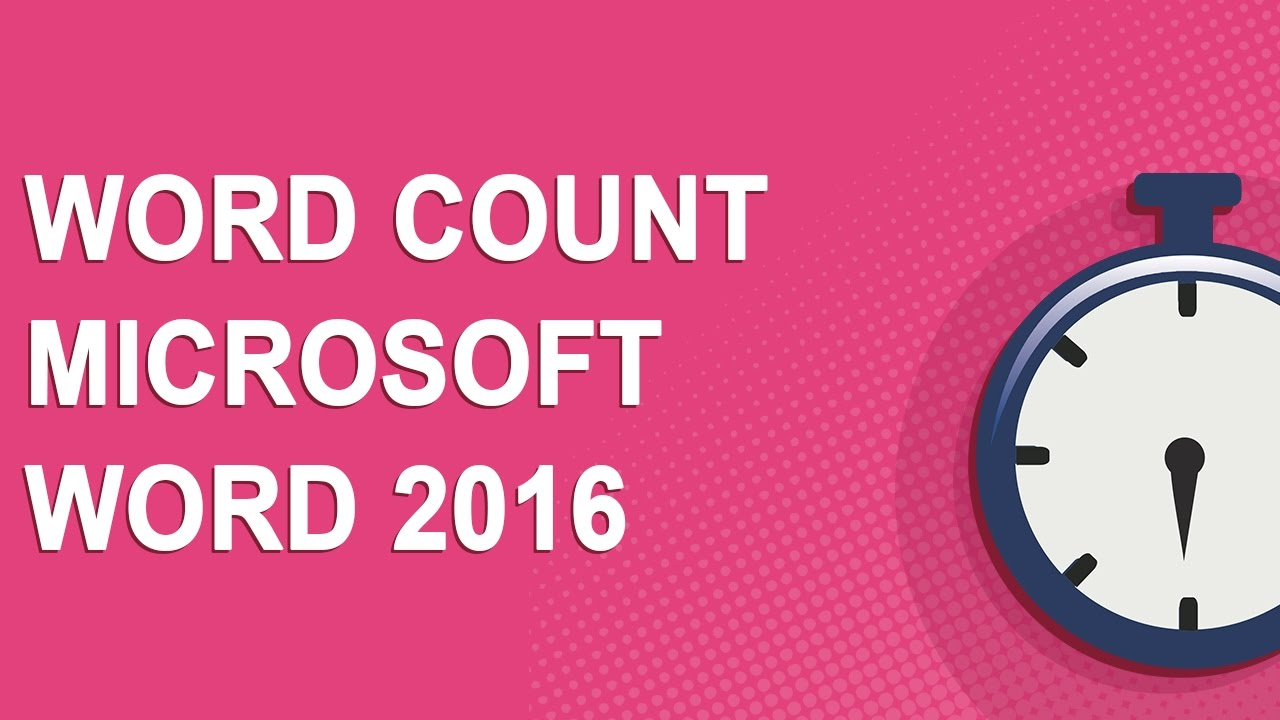 Word count Microsoft Word 2016