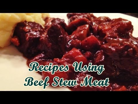 Recipes Using Beef Stew Meat - Easy Food Recipes