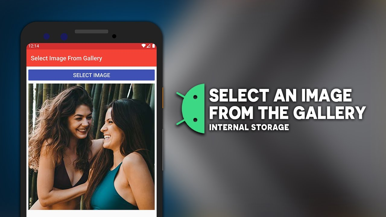 android Select an Image From The Gallery Or Storage