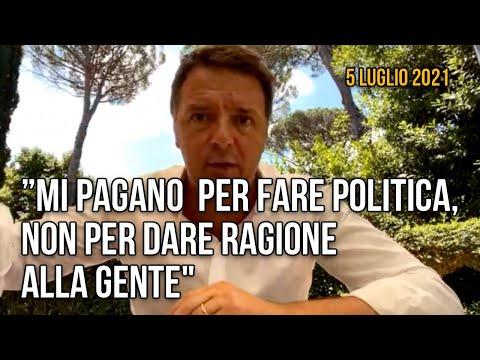 """Renzi: """"Mi pagano per fare politica, non per dare ragione alla gente"""""""