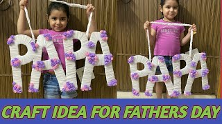Craft idea for father's day# surprise for father's day#Father's day celebration