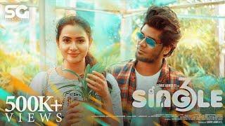 SINGLE 3 - Official Music Video | Samir Ahmed FL | Janani Ashok Kumar | Yuvan Selva | Vicky  | SG