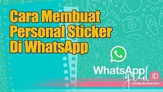 Download Video Cara Membuat Personal Sticker WhatsApp, Mudah!! MP3 3GP MP4