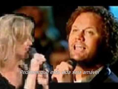 David Phelps e Lauren Talley- The Prayer (legendado) Português