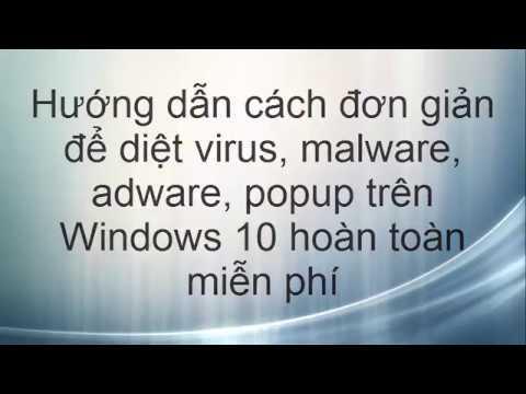 Các bước cần thiết để gỡ adware, spyware,malware… khỏi máy tính Windows