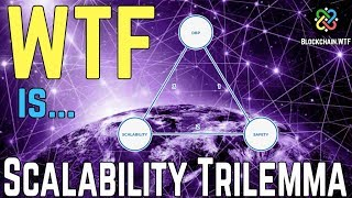 Scalability Trilemma...What is it?