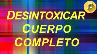 Desintoxicar del Cuerpo Completo - Rife Frecuencia, 20 hz, L...