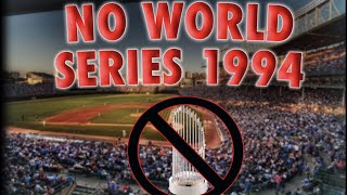 NO WORLD SERIES? (1994 MLB Strike) - Baseball Storytime