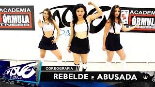 Tati Zaqui - Rebelde e Abusada - Move Dance Brasil - Coreografia