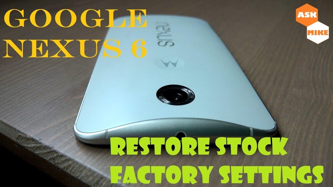 Flash Stock Android 7 1 1 Nougat Google Nexus 6