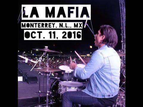 La Mafia - Monterrey - Oct 11, 2016